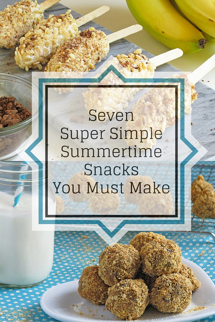 7 Super Simple Summer Snacks to Make With Your Kids. These snacks are the perfect activity to do together with delicious rewards at the end.