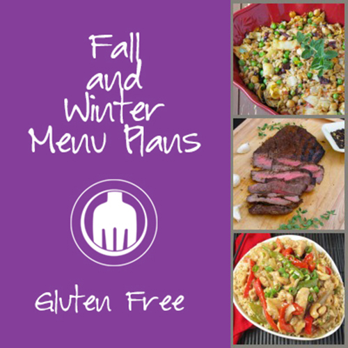 Fall & Winter Gluten Free Menu Plans
