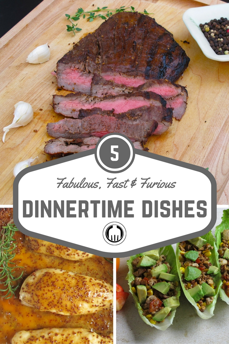 Check out these fabulous, fast & furious dinner dishes that your whole family will love! 5 healthy meals are right at your fingertips.