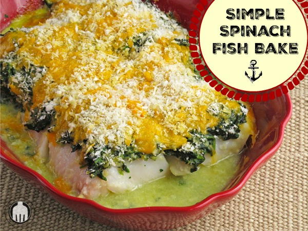 Spinach and Fish Bake