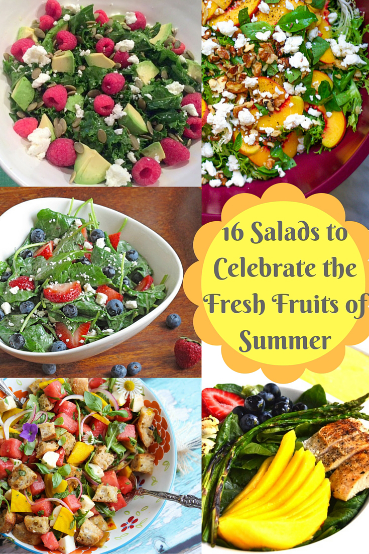A round up of 16 salads to celebrate the fruits of summer
