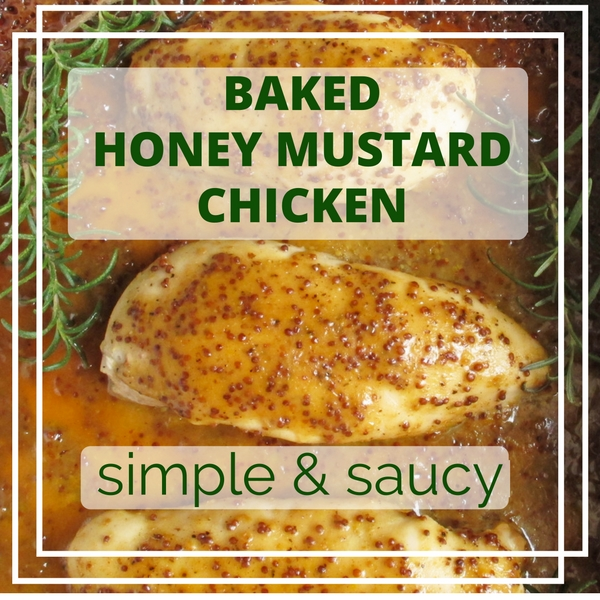 Baked Honey Mustard Chicken is a simple and saucy family dinner favorite all your kids will enjoy!