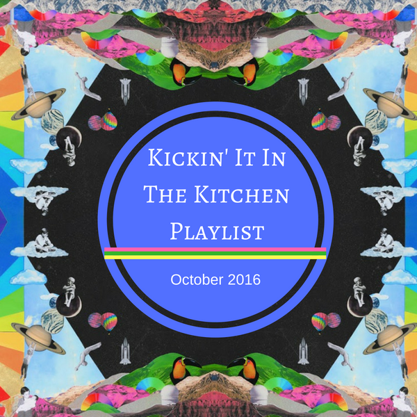 Kickin' It in the Kitchen Playlist