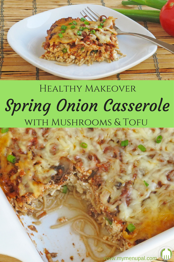 Spring Onion Casserole gets a nutrition boost from mushrooms being added to the ground beef and tofu replacing cream cheese. It's the perfect family friend casserole to eat or share with friends.