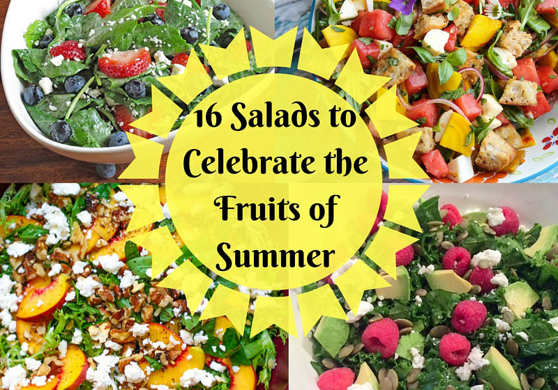 A round up of 16 summer salads to celebrate the fruits of summer