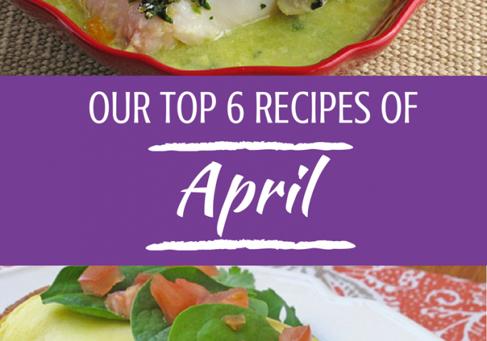 Check out our menu favorites for the month of April